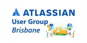 Read more about the article Brisbane Atlassian User Group – November 2019