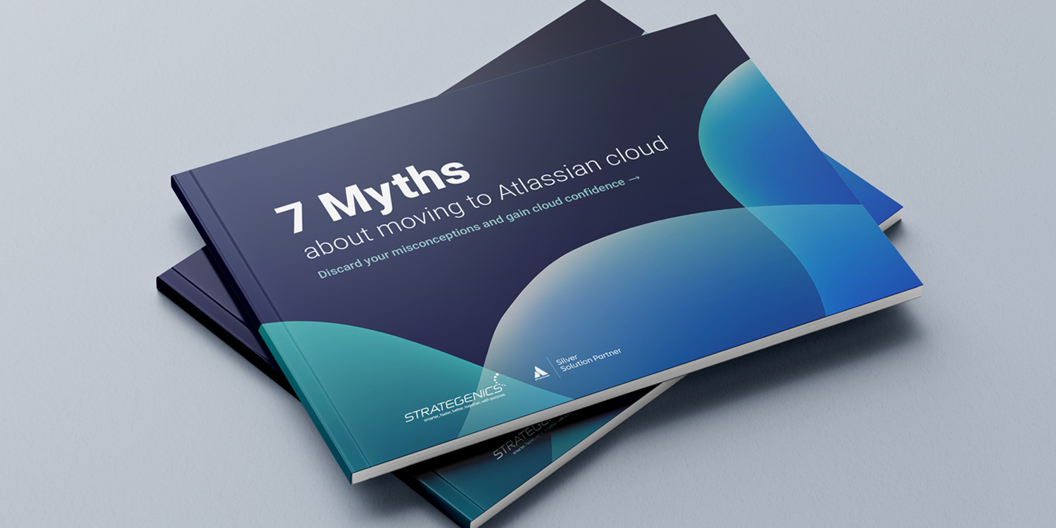 You are currently viewing 7 Myths about moving to Atlassian cloud